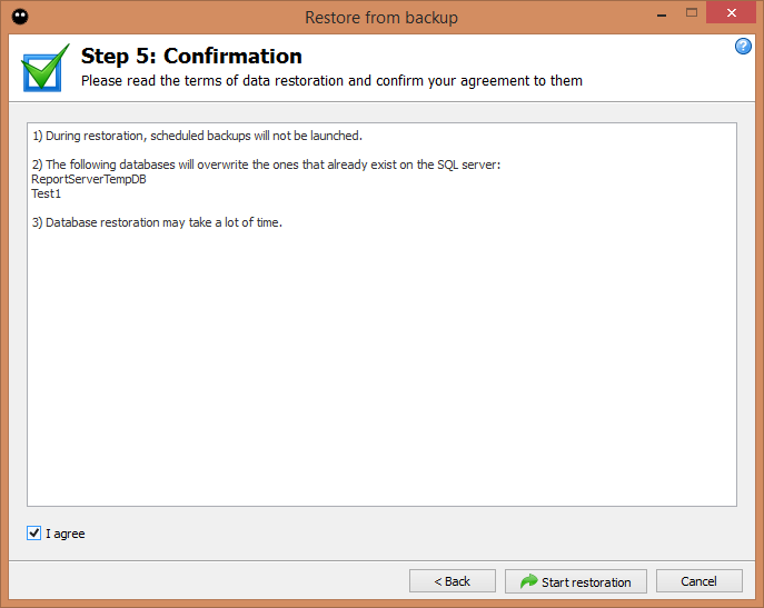 Step 5: Restore confirmation